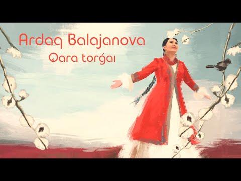 Ardaq Balajanova - Qara torgai