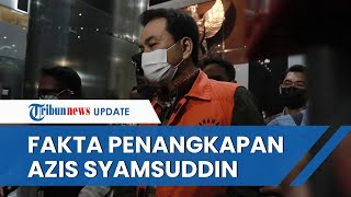Fakta fakta Penangkapan Aziz Syamsuddin, Terjerat 3 Kasus Korupsi hingga Mengaku Sedang Isoman