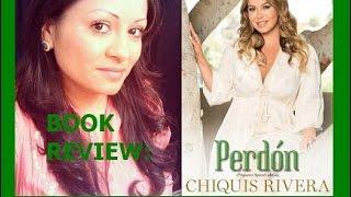 Reseña del Libro PERDON de Chiquis Rivera