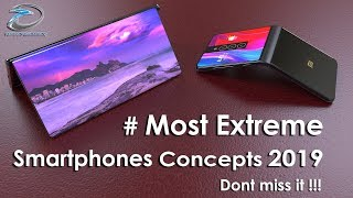 Most Extreme Smartphone Concepts 2019 is Here!! iPhone X Flex,Mi Mix Flex,GALAXY X