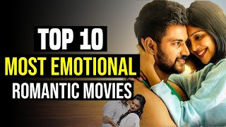 Top 10 Best Romantic South Indian Movies With Most Emotional Love Story | You Shouldn't Miss |