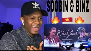 African React To SOOBIN & Binz (Double B) - BlackJack Ft GOKU (Official Video) 🔥 🇻🇳