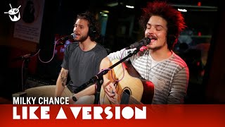 Milky Chance   'Stolen Dance' (live For Like A Version)