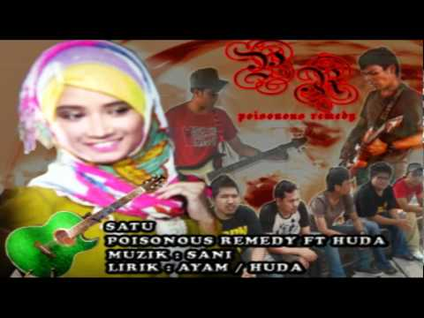 Poisonous Remedy ft Huda - Satu