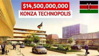 Africa's Silicon Savannah   $14.5 BN Konza Smart City in Kenya