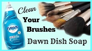 How I Clean my Brushes with Dawn │ DIY Makeup Brush Cleaner