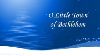 O LITTLE TOWN OF BETHLEHEM Lyrics