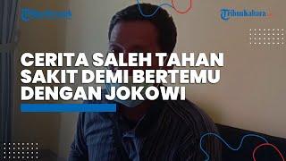 Kisah Saleh, Ketua RT Rela Tahan Sakit demi Ketemu Presiden, Seusai Berdoa Langsung Dipanggil Jokowi