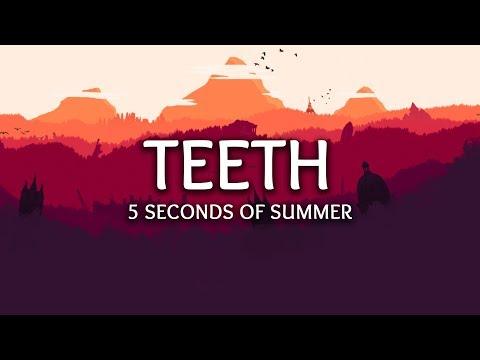 5 Seconds of Summer ‒ Teeth (Lyrics)