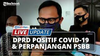 LIVE UPDATE: Anggota DPRD Bogor Positif Covid-19 dan Wali Kota Perpanjang Masa PSBB di Bogor