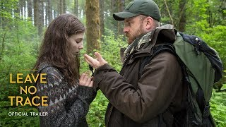 Leave No Trace - Official Trailer