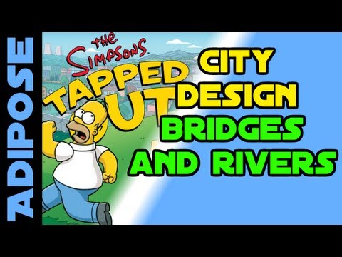 Simpsons Tapped Out-City Design-Bridges, Rivers and Islands