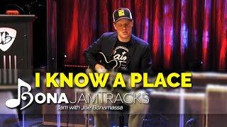 "Bona Jam Tracks - ""I Know A Place"" Official Joe Bonamassa Guitar Backing Track in A Minor"