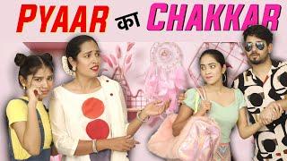 Pyaar Ka Chakkar - A Love Story | ShrutiArjunAnand - Download this Video in MP3, M4A, WEBM, MP4, 3GP