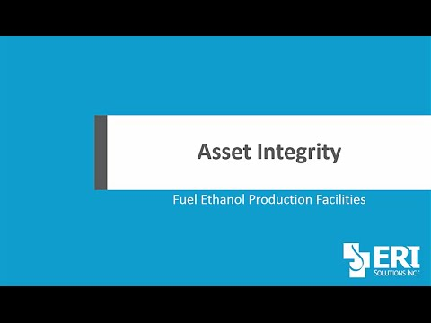 Asset Integrity – Fuel Ethanol Production Facilities (Monthly Webinar Example)