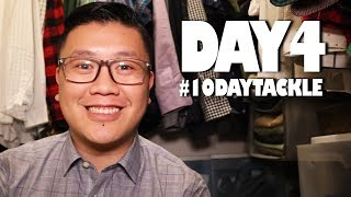 #10DAYTACKLE - BEING IN THE CLOSET (Day 4)