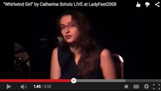 """""""Whirlwind Girl"""" by Catherine Scholz LIVE at LadyFest2008"""