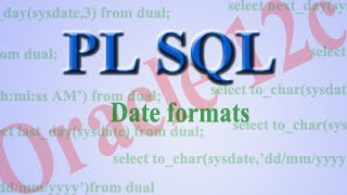 Working with dates in Oracle PLSQL.