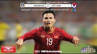 [TRỰC TIẾP] Indonesia vs Việt Nam (18h30 ngày 15/10). Vòng loại World Cup 2022. Trực tiếp VTV6