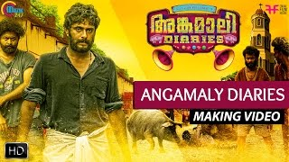 Making of Angamaly Diaries