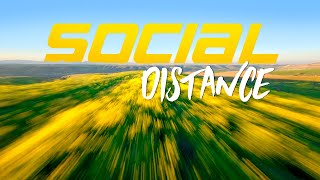 Southern California spring FPV social distancing 4K