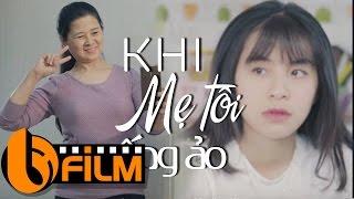 Phim Hay 2017   Khi Mẹ Tôi Sống ảo   Phim Ngắn Cảm Động Về Mẹ