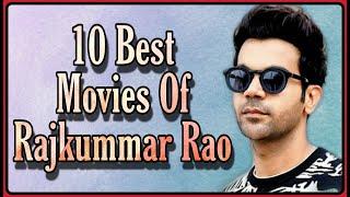 Top 10 Best Movies Of Rajkummar Rao | Evergreen Indeed