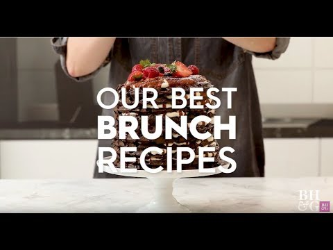 Our Best Brunch Recipes |  Better Homes & Gardens