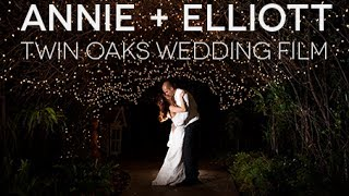 Annie + Elliott - Cinematic Wedding Film -Twin Oaks Garden Estate, San Marcos- The Big Pictures