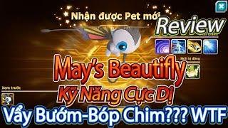 Beautifly  - (Pokémon) - Review Pet Mới May's Beautifly Kỹ Năng Cực Dị,Vẩy Bướm-Bóp Chim??? WTF