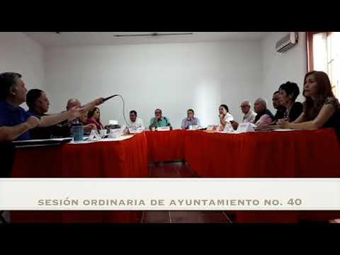 Sesión Ordinaria No.40 de Ayuntamiento 7 de agosto de 2017