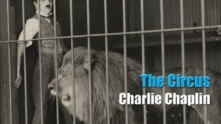 Charlie Chaplin - The Lion Cage - Full Scene (The Circus, 1928)