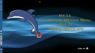 MX-14 Fun with the Whisker Menu (Part 2) - Adding Search URLsd