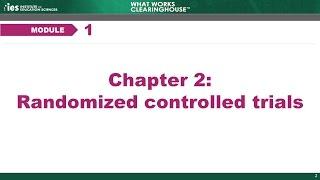 Module 1, Chapter 2: Randomized Control Trials