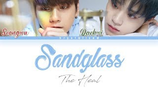 [Wanna One] The Heal (더힐) - Sandglass (모래시계) [HAN|ROM|ENG Color Coded Lyrics]