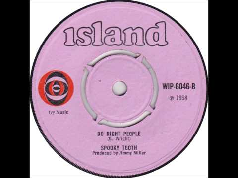 SPOOKY TOOTH (U.K) - Do Right People