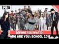 """Ep-12. Before You Watch """"Who Are You: School 2015"""" [Project Otaku]"""