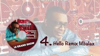 Youssou Ndour - Hello remix Mbalax - Les nouveautés dans l'émission #GrandShow