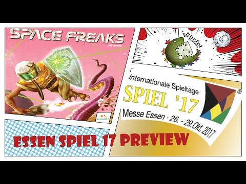 Essen Spiel 17 Preview - Space Freaks
