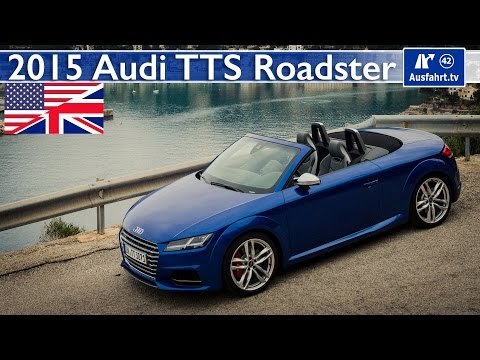 2015 Audi TTS Roadster - Test, Test Drive and In-Depth Car Review (English)