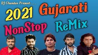 NonStop Guajarati Remix 2020-21 DJ Chandan Deesa | Anil Ghadiya