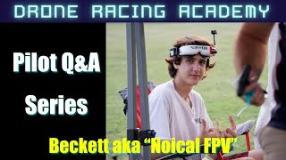Q&A with Noical FPV, 4th in Multigp Champs, VRL Pilot - Pilot Q&A Series