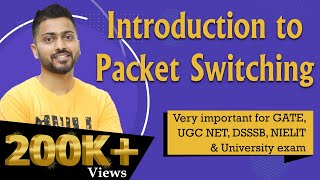 Packet Switching In Computer Networks | Imp for GATE and UGC NET