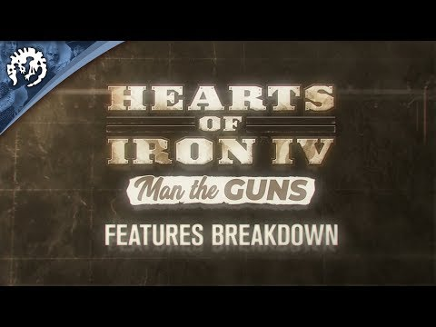 Hearts of Iron IV: Man the Guns - Features Breakdown, ep.1 thumbnail