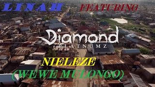 LINAH FEATURING DIAMOND PLATNUMZ   NIELEZE FULL High Quality Mp3 MUSIC VIDEO SLIDESHOW