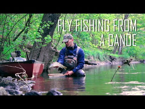 Fly Fishing from a Canoe | Exploring New Sections of River