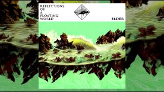 Elder - Reflections of a Floating World [2017 | Full Album]