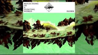 Elder - Reflections of a Floating World [2017 | Full Album]