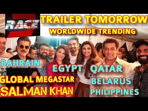 RACE 3 TRAILER TOMORROW TRENDING IN BAHRAIN | QATAR | BELARUS | PHILIPPINES | EGYPT | GLOBAL STAR