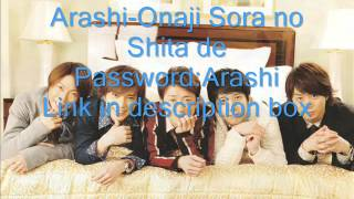 Arashi-Onaji Sora no Shita de lyrics(Password:Arashi)